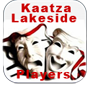 Kaatza Lakeside Players