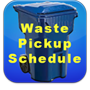 Waste Pickup Schedule